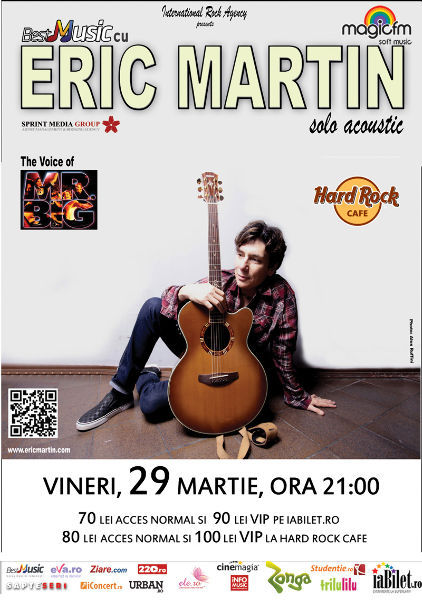 BESTMUSIC cu ERIC MARTIN (the voice of Mr.BIG) @ Hard Rock Cafe - solo acoustic - vineri, 29 martie, ora 21:00