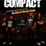 Concert COMPACT - HARD ROCK CAFE - 24 mai - orele 21:00 by SPRINT MEDIA GRUP
