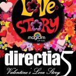 DIRECTIA 5 - Valentine's Love Story - 14 februarie 2013 - Cinema Patria - Bucuresti