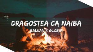 balkan-glorya-Dragostea-ca-naiba-300x169[1]
